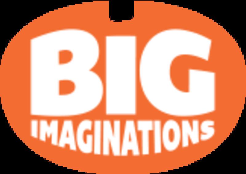 Big Imaginations